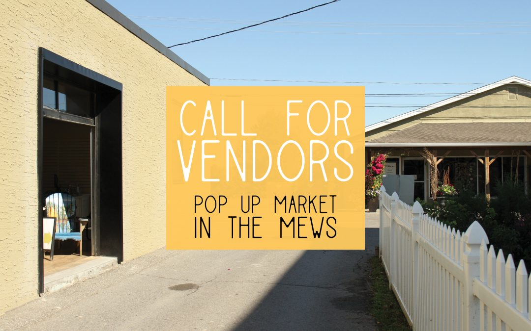 CALL FOR VENDORS: Sunday Market in the Mews