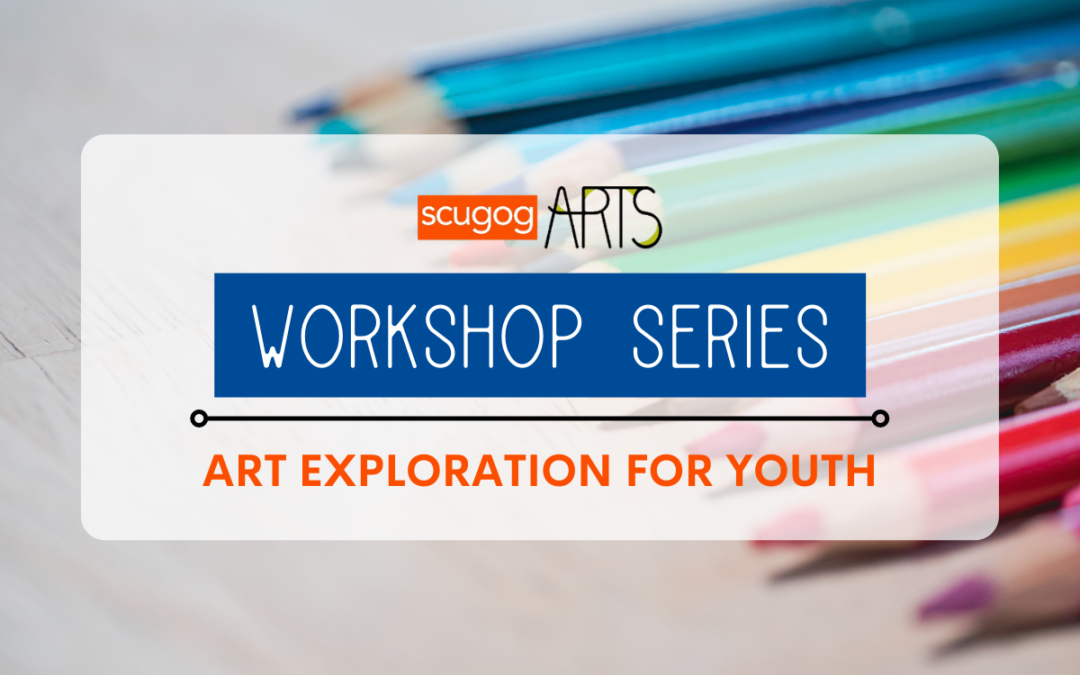 Workshop Series – Art Exploration for Youth